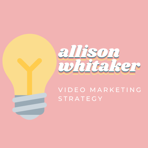 Allison Whitaker Video Marketing Strategy